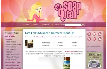 http://www.soapqueen.com/bath-and-body-tutorials/cold-process-soap/last-call-advanced-oatmeal-stout-cp-2/