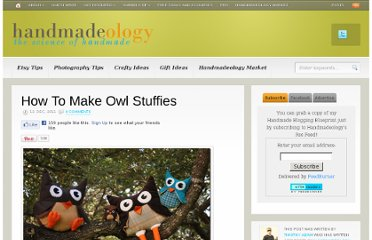 http://www.handmadeology.com/how-to-make-owl-stuffies/