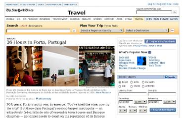 http://travel.nytimes.com/2011/11/27/travel/36-hours-in-porto-portugal.html