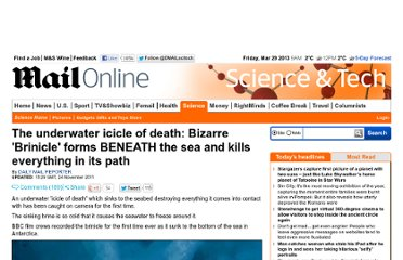 http://www.dailymail.co.uk/sciencetech/article-2065401/Brinicle-forms-beneath-sea-kills-path.html