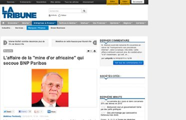 http://www.latribune.fr/entreprises-finance/banques-finance/20100130trib000469713/l-affaire-de-la-mine-d-or-africaine-qui-secoue-bnp-paribas.html