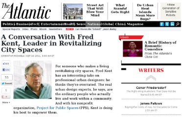 http://www.theatlantic.com/national/archive/2011/09/a-conversation-with-fred-kent-leader-in-revitalizing-city-spaces/245178/