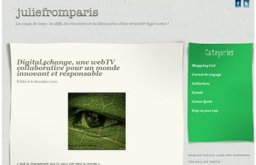 http://juliefromparis.com/non-classe/digital4change-une-webtv-collaborative-pour-un-monde-innovant-et-responsable/