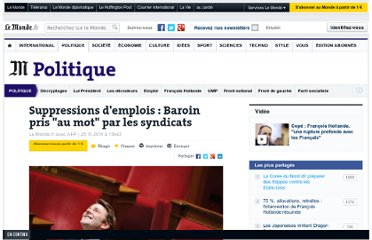 http://www.lemonde.fr/politique/article/2011/11/25/suppressions-d-emplois-baroin-pris-au-mot-par-les-syndicats_1609418_823448.html