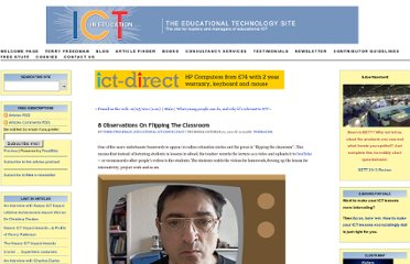 http://www.ictineducation.org/home-page/2011/10/20/8-observations-on-flipping-the-classroom.html