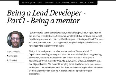 http://davedevelopment.co.uk/2008/05/17/being-a-lead-developer-part-1-mentoring-trainees.html
