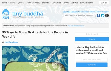 http://tinybuddha.com/blog/50-ways-to-show-gratitude-for-the-people-in-your-life/