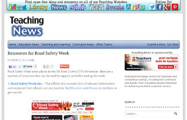 http://www.teachingnews.co.uk/2011/11/resources-for-road-safety-week/