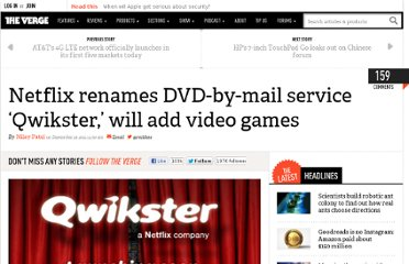 http://www.theverge.com/2011/9/18/2434715/netflix-renames-dvd-by-mail-service-qwikster-will-add-video-games