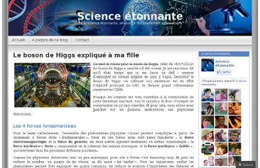 http://sciencetonnante.wordpress.com/2011/11/21/le-boson-de-higgs-explique-a-ma-fille/