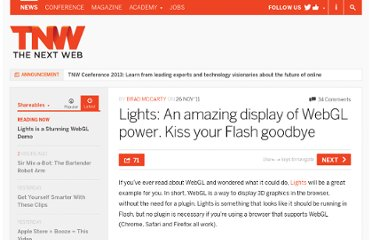 http://thenextweb.com/shareables/2011/11/26/lights-an-amazing-display-of-webgl-power-kiss-your-flash-goodbye/