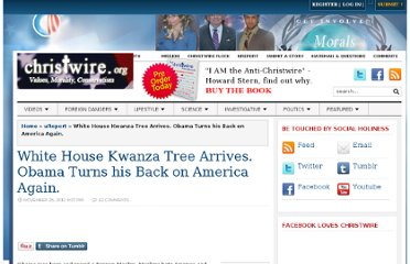 http://christwire.org/2011/11/white-house-kwanza-tree-arrives-obama-turns-his-back-on-america-again/