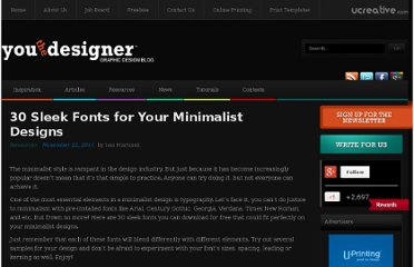 http://www.youthedesigner.com/2011/11/22/30-sleek-fonts-for-your-minimalist-design/