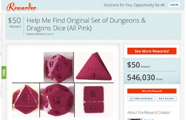 http://www.rewarder.com/rewards/26922-Reward-for-the-original-set-of-dungeons-dragons-dice-all-pink