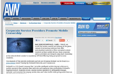 http://business.avn.com/articles/technology/Corporate-Service-Providers-Promote-Mobile-Censorship-455360.html