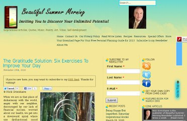 http://beautifulsummermorning.com/2010/11/the-gratitude-solution-six-exercises-to-improve-your-day/