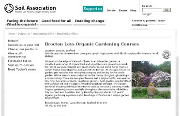 http://www.soilassociation.org/supportus/membershipoffers/membershipoffers/articleid/2762/brocton-leys-organic-gardening-courses