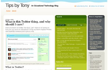 http://www.tipsbytony.com/2009/05/what-is-this-twitter-thing-and-why-should-i-care/