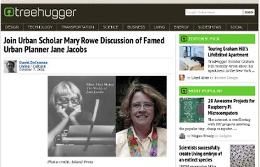 http://www.treehugger.com/culture/join-urban-scholar-mary-rowe-discussion-of-famed-urban-planner-jane-jacobs.html