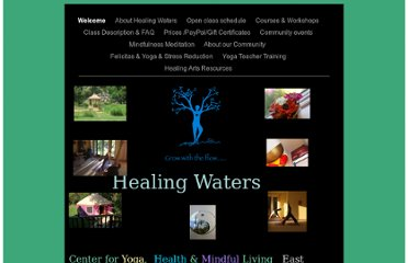 http://www.centerathealingwaters.com/Yoga_and_Meditation/Welcome.html