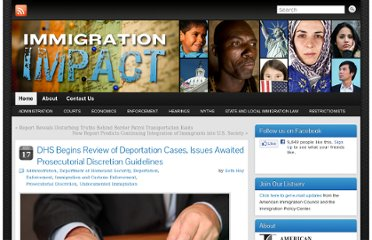 http://immigrationimpact.com/2011/11/17/dhs-begins-review-of-deportation-cases-issues-additional-prosecutorial-discretion-guidelines/