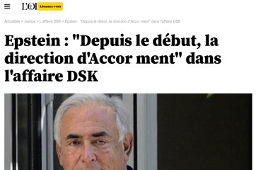 http://tempsreel.nouvelobs.com/l-affaire-dsk/20111128.OBS5459/epstein-depuis-le-debut-la-direction-d-accor-ment-dans-l-affaire-dsk.html