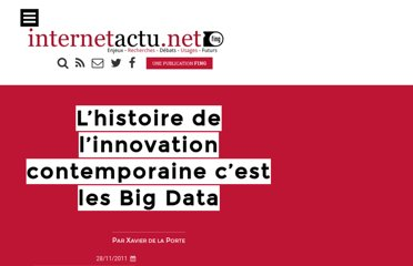 http://www.internetactu.net/2011/11/28/lhistoire-de-linnovation-contemporaine-cest-les-big-data/