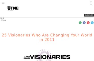 http://www.utne.com/Politics/25-visionaries-changing-your-world-2011.aspx