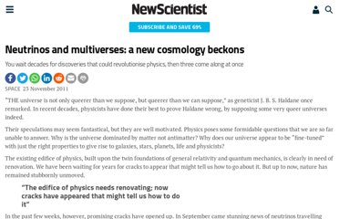 http://www.newscientist.com/article/mg21228403.200-neutrinos-and-multiverses-a-new-cosmology-beckons.html