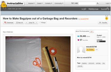 http://www.instructables.com/id/How-to-Make-Bagpipes-out-of-a-Garbage-Bag-and-Reco/step2/Materials/