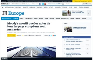 http://www.lemonde.fr/europe/article/2011/11/28/moody-s-avertit-que-les-notes-de-tous-les-pays-europeens-sont-menacees_1609889_3214.html