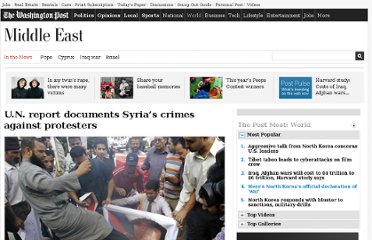 http://www.washingtonpost.com/world/middle_east/un-report-documents-syrias-gross-violations-of-human-rights/2011/11/28/gIQA5Hlp4N_story.html