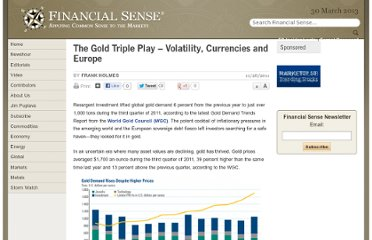 http://www.financialsense.com/contributors/frank-holmes/2011/11/28/the-gold-triple-play%E2%80%93volatility-currencies-and-europe