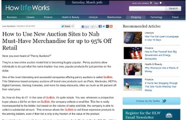 http://www.howlifeworks.com/shopping/How_to_Use_New_Auction_Sites_to_Nab_MustHave_Merchandise_for_up_to_95_Off_Retail_974%3FAG_ID%3D1062%26cid%3D7340ax
