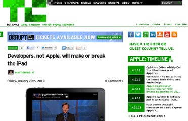 http://www.crunchgear.com/2010/01/29/developers-not-apple-will-make-or-break-the-ipad/?utm_source=feedburner&utm_medium=feed&utm_campaign=Feed%3A+Techcrunch+%28TechCrunch%29&utm_content=Netvibes