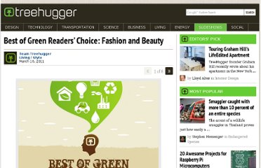 http://www.treehugger.com/slideshows/style/best-of-green-readers-choice-fashion-and-beauty/