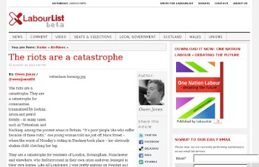 http://labourlist.org/2011/08/the-riots-are-a-catastrophe/