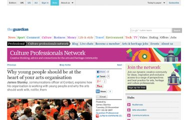 http://www.guardian.co.uk/culture-professionals-network/culture-professionals-blog/2011/nov/29/young-people-arts-organisations