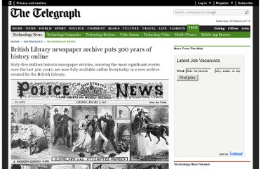 http://www.telegraph.co.uk/technology/news/8920672/British-Library-newspaper-archive-puts-300-years-of-history-online.html