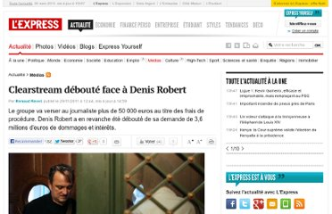 http://www.lexpress.fr/actualite/media-people/media/clearstream-deboute-face-a-denis-robert_1056096.html