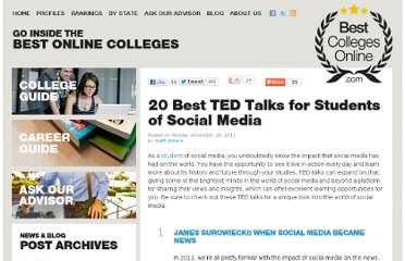 http://www.bestcollegesonline.com/blog/2011/11/28/20-best-ted-talks-for-students-of-social-media/