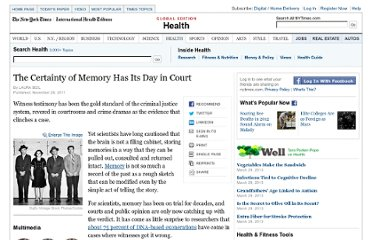 http://www.nytimes.com/2011/11/29/health/the-certainty-of-memory-has-its-day-in-court.html?_r=2&pagewanted=1&emc=eta1