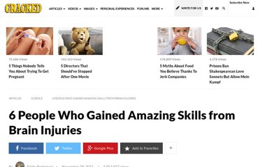 http://www.cracked.com/article_19504_6-people-who-gained-amazing-skills-from-brain-injuries.html