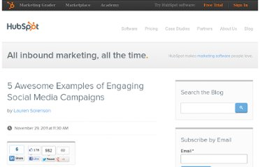 http://blog.hubspot.com/blog/tabid/6307/bid/29272/5-Awesome-Examples-of-Engaging-Social-Media-Campaigns.aspx