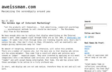 http://blog.aweissman.com/2011/11/golden-age-of-internet-marketing.html