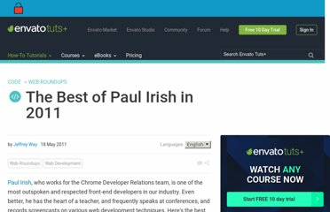 http://net.tutsplus.com/articles/web-roundups/the-best-of-paul-irish-in-2011/