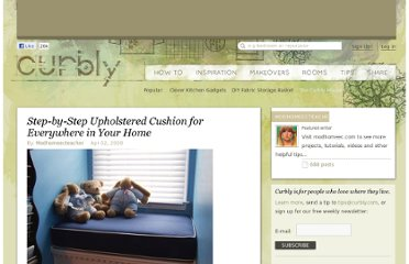 http://www.curbly.com/users/modhomeecteacher/posts/4102-step-by-step-upholstered-cushion-for-everywhere-in-your-home