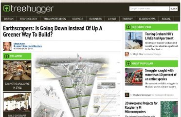 http://www.treehugger.com/green-architecture/earthscrapers-going-down-instead-greener-way-build.html