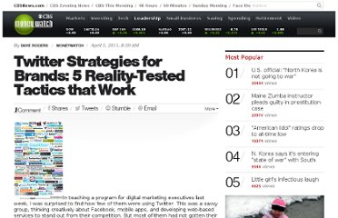 http://www.cbsnews.com/8301-505125_162-49240111/twitter-strategies-for-brands-5-reality-tested-tactics-that-work/