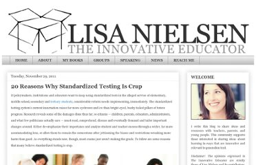 http://theinnovativeeducator.blogspot.com/2011/11/20-reasons-why-standardized-testing-is.html